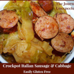 Crockpot Italian Cabbage and Sausage ~ Easily Gluten Free