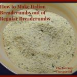 How to Make Italian Breadcrumbs out of Regular Breadcrumbs ~ Gluten Free or Traditional