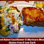 Loaded Baked Cauliflower and Marinara Meatloaf ~ Gluten Free and Low Carb