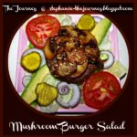 Mushroom Burger Salad ~ Gluten Free and Dairy Free