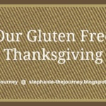 Our Gluten Free Thanksgiving