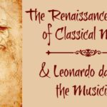 The Renaissance Period of Classical Music and Leonardo da Vinci