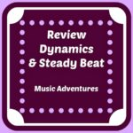 Review Dynamics and Steady Beat