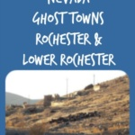 Rochester and Lower Rochester ~ Nevada Ghost Towns