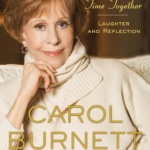 This Time Together: Laughter And Reflection – Audio Book Review