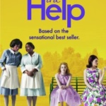 """The Help"" – How Does the Movie Stack Up Against the Book?"