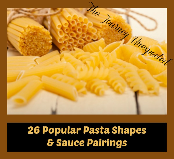 26 Popular Pasta Shapes and Sauce Pairings - Infographic Included